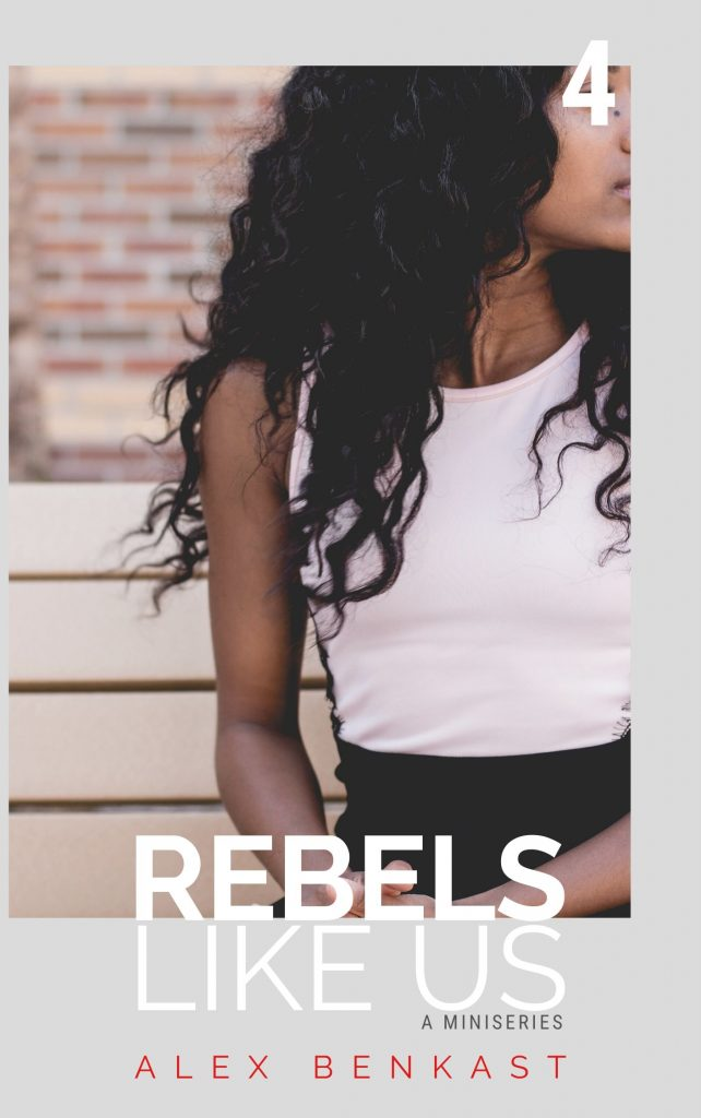 Cover Rebels Like Us Miniseries Volume 4